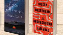 Joan's Picks: Good Morning, Midnight and The Underground Railroad