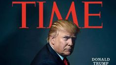 Karl Vick: Donald Trump named Time Magazine's Person of the Year