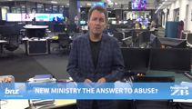 Mike's Minute: New ministry the answer to abuse?