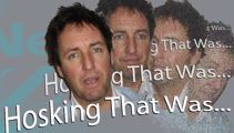 HOSKING THAT WAS: Say What You Want