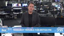 Mike's Minute: Terrorist trouble for British PM