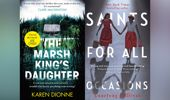 Joan's Picks: The Marsh King's Daughter, Saints For All Occasions