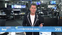 Mike's Minute: Ditch the DHBs