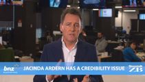 Mike's Minute: Jacinda Ardern has a credibility issue