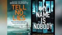 Book Reviews: Tell No Lies, My Name is Nobody