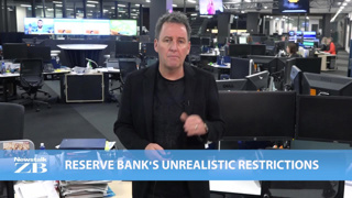 Mike's Minute: Reserve Bank's unrealistic restrictions