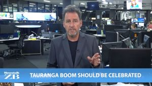 Mike's Minute: Tauranga boom should be celebrated