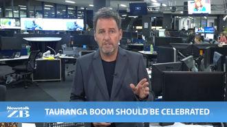 Mike's Minute: Tauranga boom should be celebrated