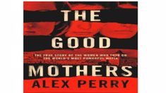 'The Good Mothers' author Alex Perry on the women who stood up to mafia