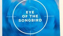 Michael Munro: Eye of the Songbird
