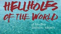 Book Review: Hellholes of the World