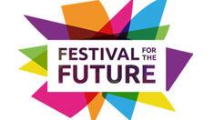 Cool New Stuff: Festival for the Future