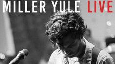 Singer Miller Yule releases new music