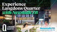 Experience Langdons Quarter with Newstalk ZB