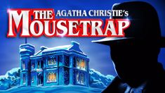 Win tickets to see 'The Mousetrap'