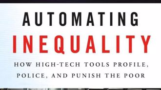 Book review: Automating Inequality by Professor Virginia Eubanks