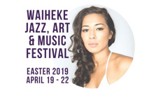 Waiheke Jazz, Art and Music Festival is back this Easter Weekend