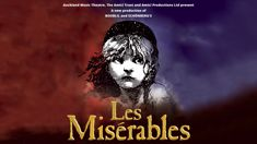 Win tickets to Les Misérables in Auckland
