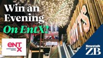 Win an evening on EntX